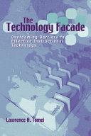 The Technology Facade