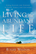 Living the Abundant Life