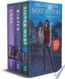 The Mist Riders Series Box Set  Books 1 3   An Urban Fantasy