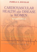 Cardiovascular Health and Disease in Women
