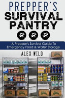 Prepper s Survival Pantry Book