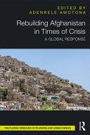Rebuilding Afghanistan in Times of Crisis Pdf/ePub eBook