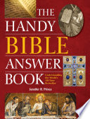 The Handy Bible Answer Book Book
