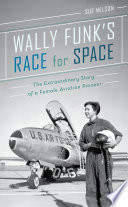 Wally Funk s Race for Space