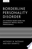Borderline Personality Disorder  : An evidence-based guide for generalist mental health professionals