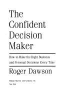 The Confident Decision Maker