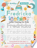 Fredricka Letter Tracing for Kids