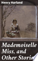 Mademoiselle Miss  and Other Stories