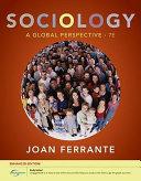 Sociology: A Global Perspective, Enhanced