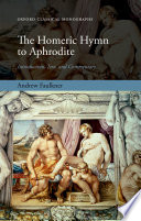 The Homeric Hymn to Aphrodite  : Introduction, Text, and Commentary