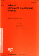 Index of Conference Proceedings Received