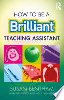 How to Be a Brilliant Teaching Assistant