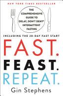 Fast Feast Repeat