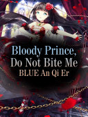 Bloody Prince, Do Not Bite Me [Pdf/ePub] eBook