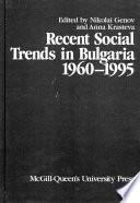 Recent Social Trends In Bulgaria 1960 1995