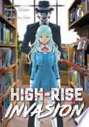 High Rise Invasion Vol  6