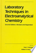 Laboratory Techniques In Electroanalytical Chemistry  Second Edition  Revised And Expanded