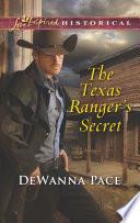The Texas Ranger s Secret