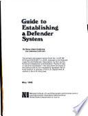 Guide to establishing a defender system