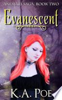 Evanescent Ani Mari Saga Book Two