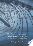 The Supreme Court and the Development of Law  : Through the Prism of Prisoners' Rights