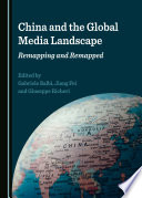 China and the Global Media Landscape Book
