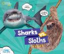 Sharks Vs  Sloths