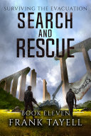 Surviving The Evacuation  Book 11  Search and Rescue