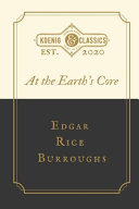 At The Earth S Core By Edgar Rice Burroughs Book PDF
