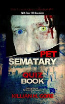 Pet Sematary Unauthorized Quiz Book  Mini Horror Quiz Collection  4