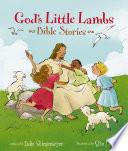 God s Little Lambs Bible Stories