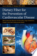 Dietary Fiber for the Prevention of Cardiovascular Disease