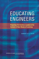 Educating Engineers: Preparing 21st Century Leaders in the Context of New Modes of Learning