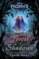 Frozen 2  Forest of Shadows