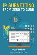 IP Subnetting   From Zero to Guru