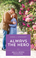 Always The Hero (Mills & Boon Heartwarming) (Butterfly Harbor Stories, Book 4)