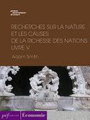 Pdf Recherches sur la nature et les causes de la richesse des nations. Livre V Telecharger