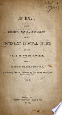 Journal of the Proceedings of the ... Annual Convention of the Protestant Episcopal Church in the State of North-Carolina