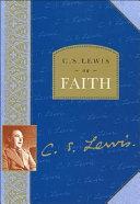 C  S  Lewis on Faith