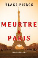 Pdf Meurtre à Paris (Un an en Europe – Livre 1) Telecharger