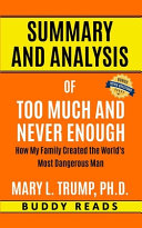 Summary   Analysis of Too Much and Never Enough by Mary L  Trump  PH D