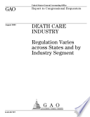 Death Care Industry Regulation Varies Across States And By Industry Segment