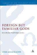 Foreign but Familiar Gods