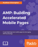 Pdf AMP: Building Accelerated Mobile Pages Telecharger