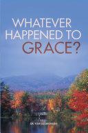 Whatever Happened To Grace? Pdf/ePub eBook