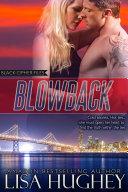 Blowback (A Black Cipher Files Thriller) ebook