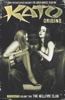Kato Origins Vol  2  The Hellfire Club