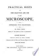 Practical Hints on the Selection and Use of the Microscope