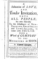 A Salutation of love and tender invitation unto all people  but more especially to the inhabitants of New England  Road Island and Long Island  to come unto Shiloh  etc