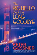 The Big Hello and the Long Goodbye Book